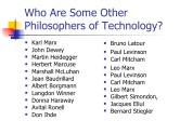 Philosophers of technology